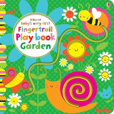 Baby's Very First Fingertrail Play Book Garden