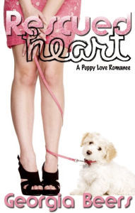 Rescued Heart (Puppy Love Romance #1)