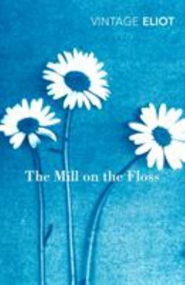Vintage Classics: The Mill on the Floss