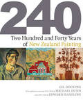 240 Two Hundred and Forty Years of New Zealand Painting