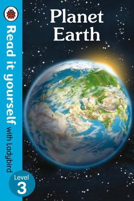 Planet Earth (Read It Yourself with Ladybird Level 3)