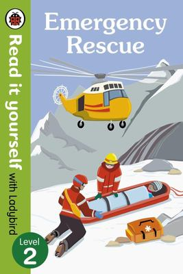 Emergency Rescue (Read It Yourself with Ladybird Level 2 )