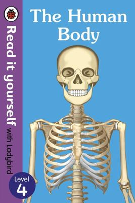 The Human Body (Read It Yourself with Ladybird)