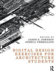 Digital Design Exercises for Architecture Students