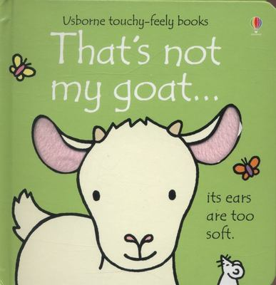 That's Not My Goat (Usborne Touchy-Feely)
