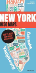 New York in 50 Maps - 750 Places for Urban Adventures