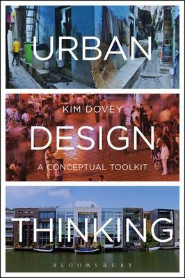 Urban Design Thinking: A Conceptual Toolkit