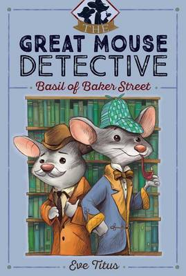 Basil of Baker Street - Great Mouse Detective #1