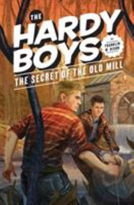 The Secret of the Old Mill (Hardy Boys #3)