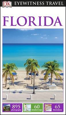 Florida: Eyewitness Travel Guide, 10th Edition