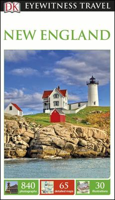 New England: Eyewitness Travel Guide, 9th Edition