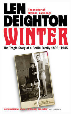 Winter: The Tragic Story of a Berlin Family, 1899-1945
