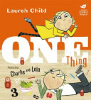 One Thing (Charlie and Lola)