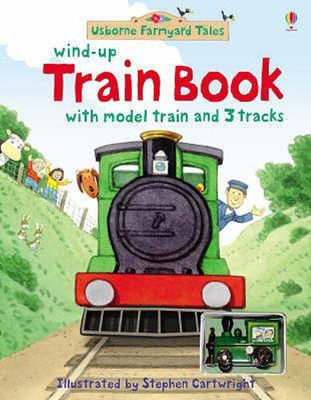 Wind-Up Train Book (Usborne Farmyard Tales)
