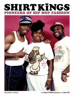 Shirt Kings - Pioneers of Hip Hop Fashion