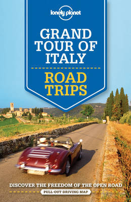 Grand Tour of Italy Road Trips 1