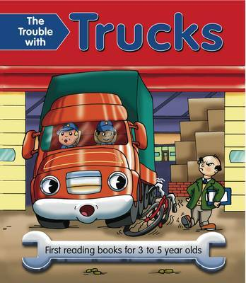 The Trouble with Trucks (Giant Size)