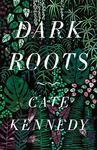 Dark Roots (Short Stories)
