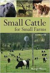 Small Cattle for Small Farms Second Edition