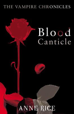 Blood Canticle (Vampire Chronicles #10)