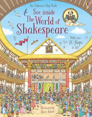 See Inside the World of Shakespeare (Lift-the-Flap)
