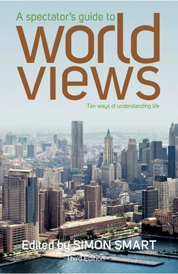 A Spectators Guide to World Views