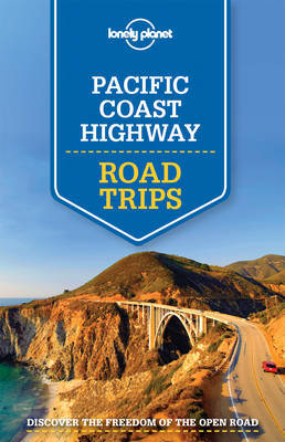 Pacific Coast Highway Road Trips 1