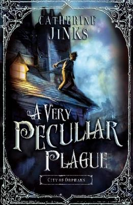 A Very Peculiar Plague (City of Orphans #2)