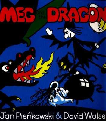 Meg and the Dragon (Meg and Mog)