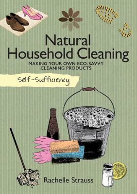 Self Sufficiency:Natural Household Cleaning