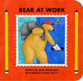 Bear at Work (Board Book)