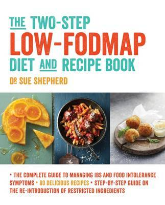 Two-Step Low-FODMAP Diet and Recipe Book