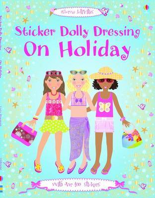 On Holiday (Usborne Sticker Dolly Dressing