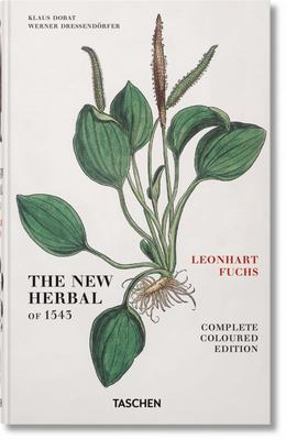 The New Herbal of 1543 Leonhart Fuchs