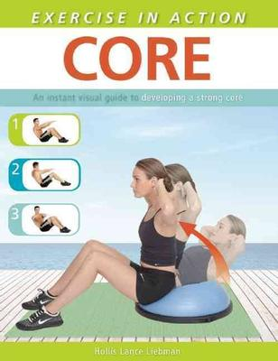 Core - Exercise in Action