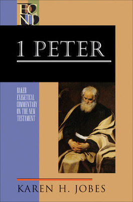 1 Peter (Baker Exegetical Commentary)
