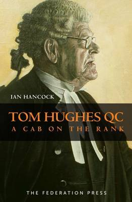 Tom Hughes QC: A Cab on the Rank