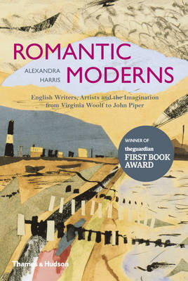 The Romantic Moderns: English Writers, Artists and the Imagination from Virginia Woolf to John Piper