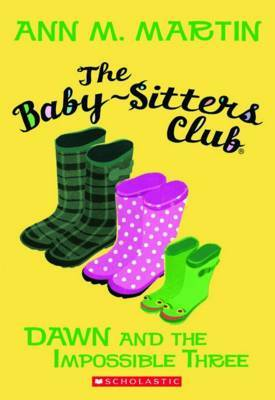 Dawn and the Impossible Three (Baby-sitters Club #5)