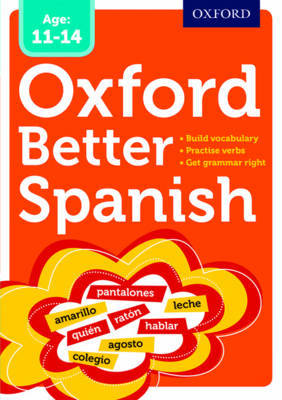 Oxford Better Spanish (Ages 11-14)