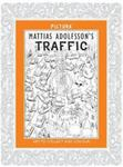 Mattias Adolfsson's Traffic (Art to Collect and Colour)