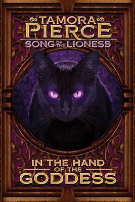In the Hand of the Goddess (Song of a Lioness #2)
