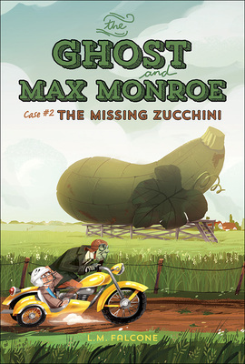 Ghost and Max Monroe, Case 2: The Missing Zucchini