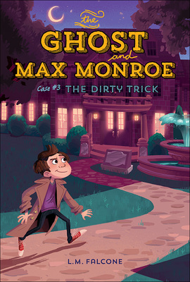Ghost and Max Monroe, Case 3: The Dirty Trick