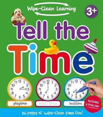 Tell the Time (Wipe Clean Learning)