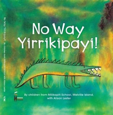 Large_no-way-yirrikipayi-