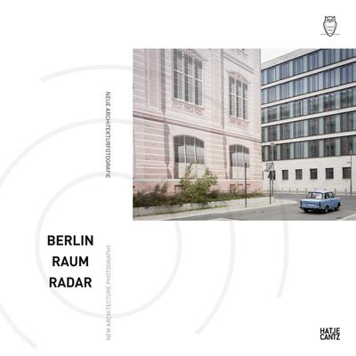 Berlin Raum Radar - New Architecture Photography