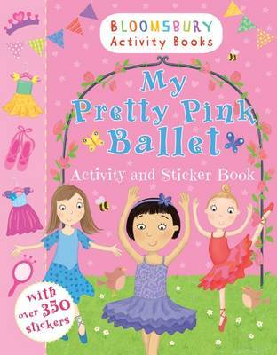 My Pretty Pink Ballet Activity and Sticker Book