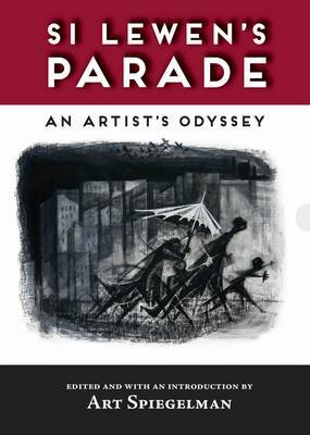 Si Lewden's Parade - An Artist's Odyssey