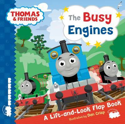 The Busy Engines: A Lift-and-Look Flap Book (Thomas & Friends)